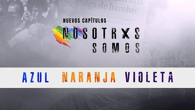 Nosotrxs Somos - Llega Azul, Naranja y Violeta, los nuevos capítulos de Nosotrxs Somos