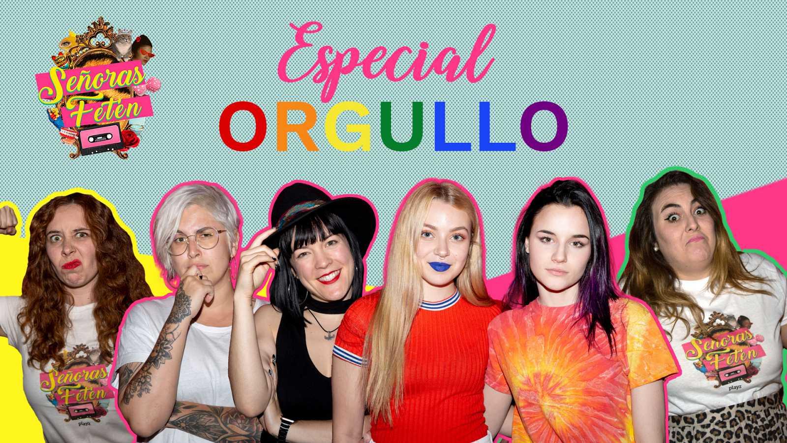 Señoras Fetén - Mira el programa: 'Especial Orgullo' con Noemí Casquet, Melo Moreno y las chicas de Skam