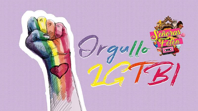 Señoras Fetén, Especial Orgullo - ¿Cómo nació el Día Internacional del Orgullo LGTBI?