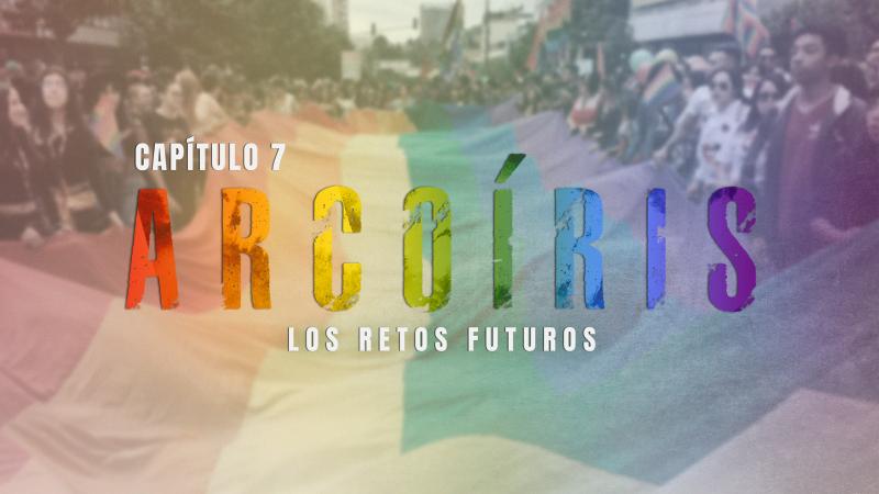 Nosotrxs Somos - Arcoíris: Los retos futuros