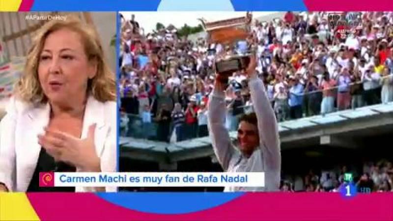 Carmen Machi sorprende con su pasión por Rafa Nadal