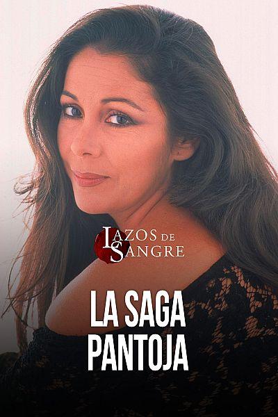 T2 - La saga Pantoja