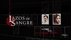 Lazos de Sangre - Avance: Saga Larrañaga Merlo