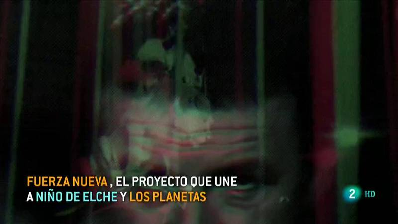 """""""Fuerza nueva"""", un proyecto de Los Planetas y Niño de Elche"""
