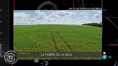 Documentos TV -  La fiebre de la soja - Avance