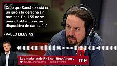 """Las Mañanas de RNE con Íñigo Alfonso - Pablo Iglesias: """"Del 155 no se pude hablar como un dispositivo de campaña"""""""