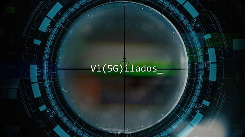En portada - Vi(5G)ilados - ver ahora