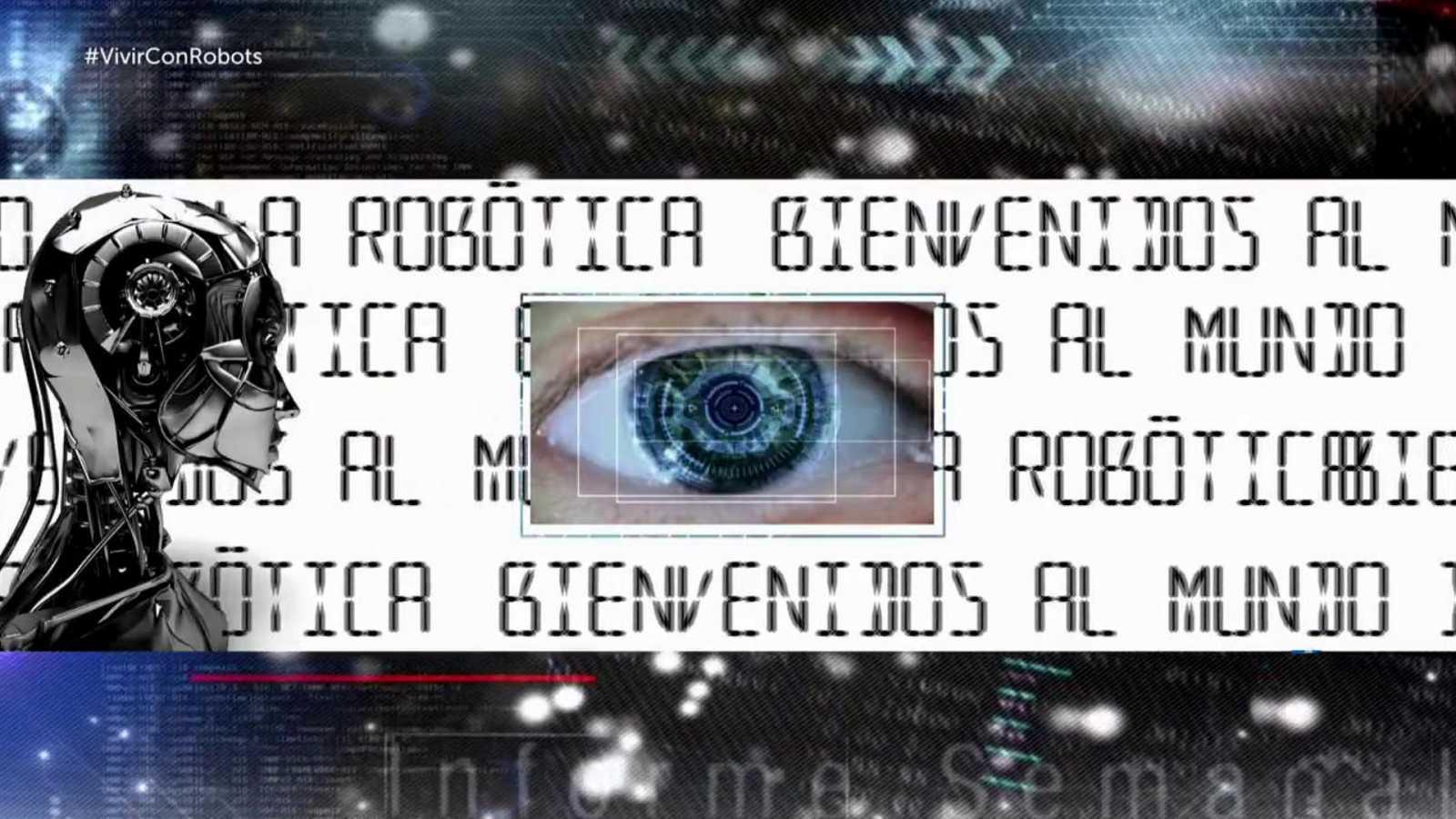Informe Semanal - Bienvenidos a la robótica - ver ahora