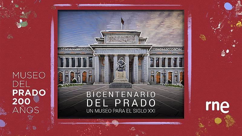 Documentos RNE - Bicentenario del Prado: un museo para el siglo XXI - Ver ahora