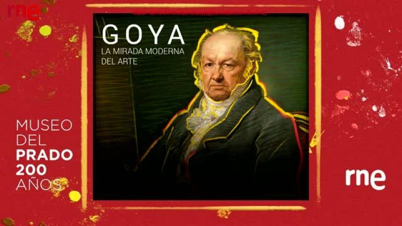 Documentos RNE- Goya: la mirada moderna del arte - Ver ahora