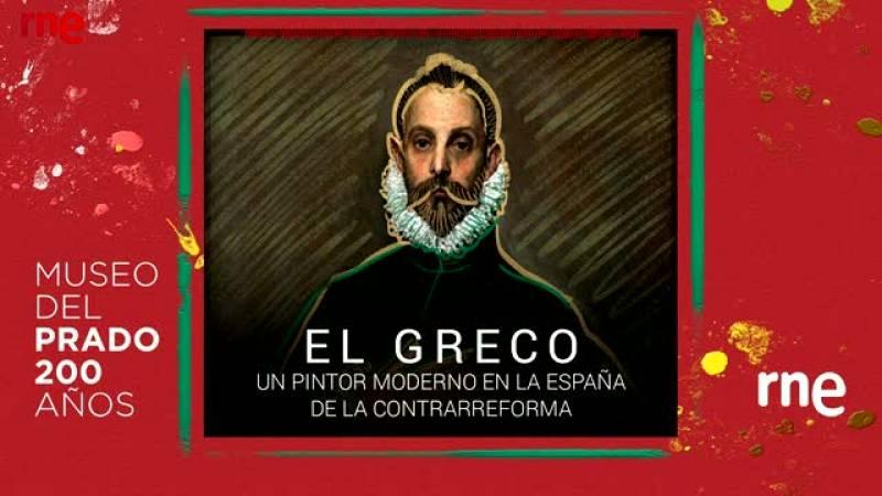 Documentos RNE - El Greco, un pintor moderno en la España de la Contrarreforma - ver ahora