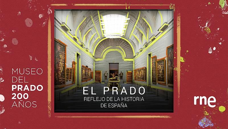 Documentos RNE - El Prado, reflejo de la Historia de España - ver ahora
