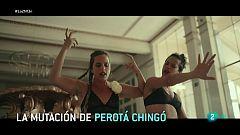 Perota Chingó apuestan por la mutación