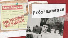 Ramón Arangüena: Por increíble que parezca - La necesidad de relanzar una carrera de éxito que ahora parece olvidada
