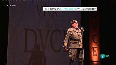 Leo Bassi se mete en la piel de Mussolini