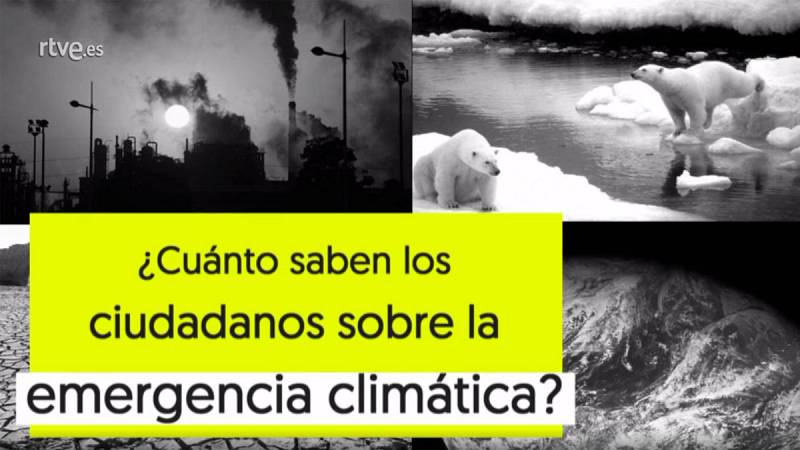 ¿Cuánto saben los ciudadanos de la emergencia climática?