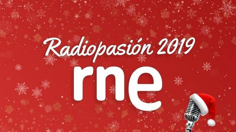 Radiopasión 2019 - ¡La radio dando el cante! - Ver ahora