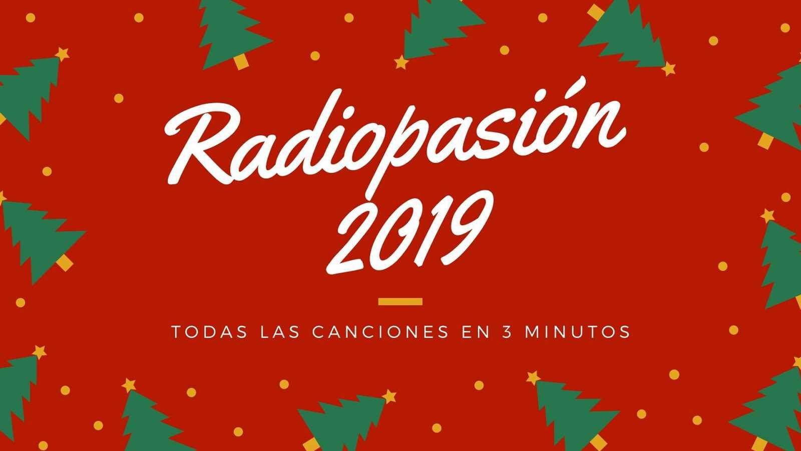 Radiopasión - Todas las canciones de 'Radiopasión 2019' en tres minutos - Ver ahora