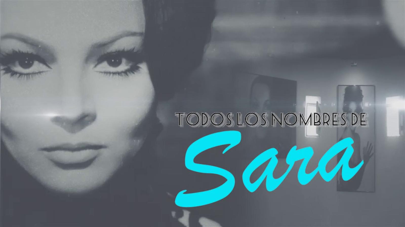 Avance de 'Todos los nombres de Sara'