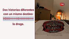 14 horas - Orígenes diferentes y un mismo destino: la droga
