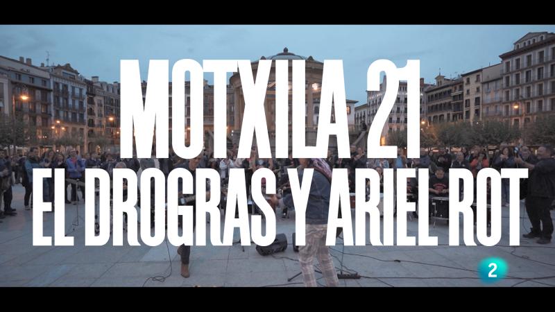 """Un país para escucharlo - Escuchando Navarra y La Rioja - Motxila 21, Ariel Rot y El Drogas: """"En blanco y negro"""""""