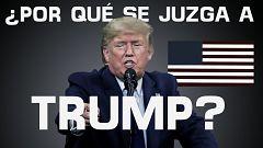 ¿Por qué se juzga a Donald Trump?