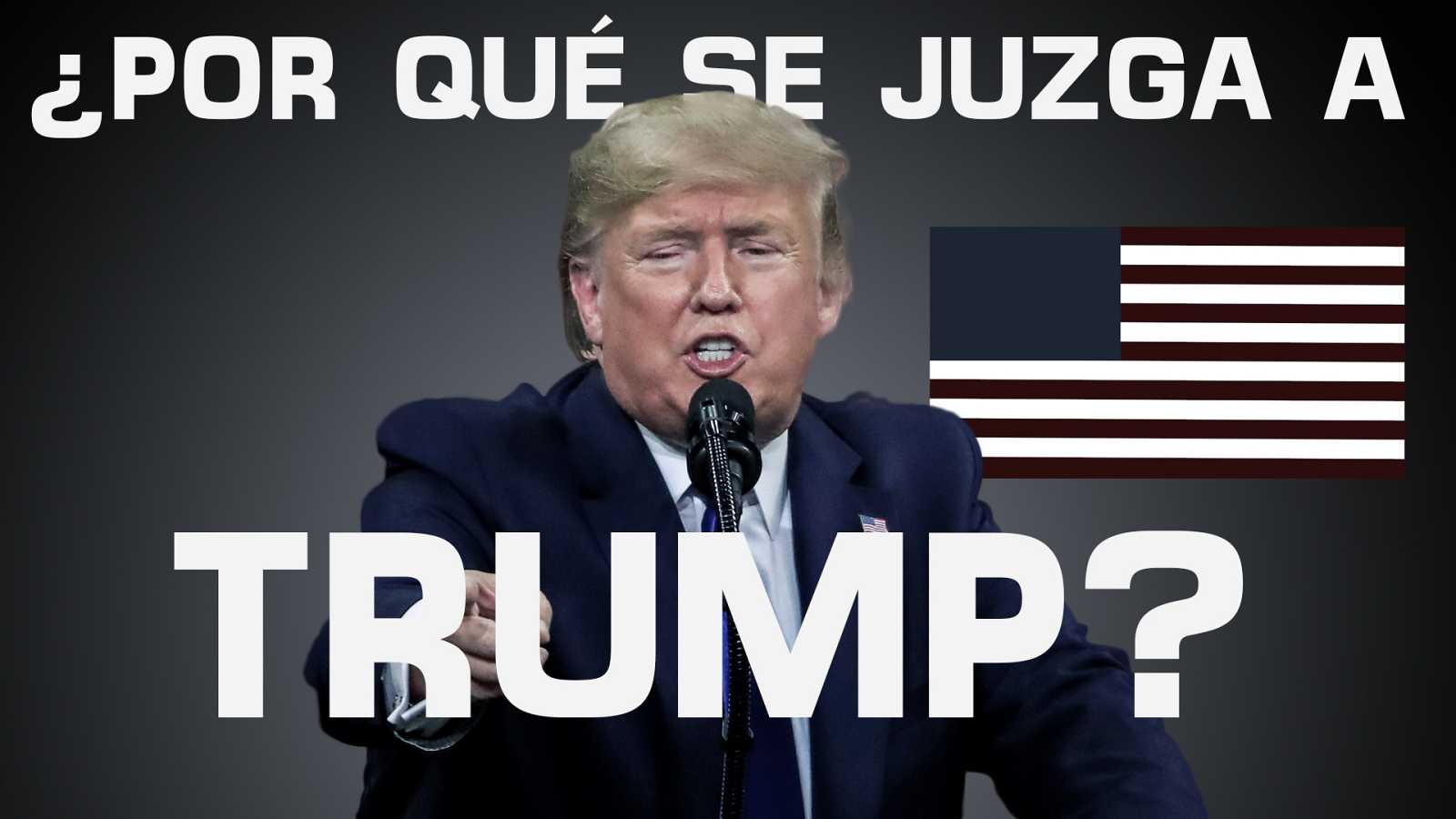 Las claves del 'impeachment' contra Donald Trump