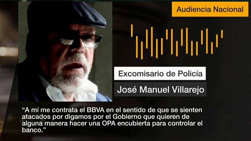 """Villarejo asegura que el BBVA lo contrató para investigar un """"ataque del Gobierno"""" mediante """"una OPA encubierta"""""""