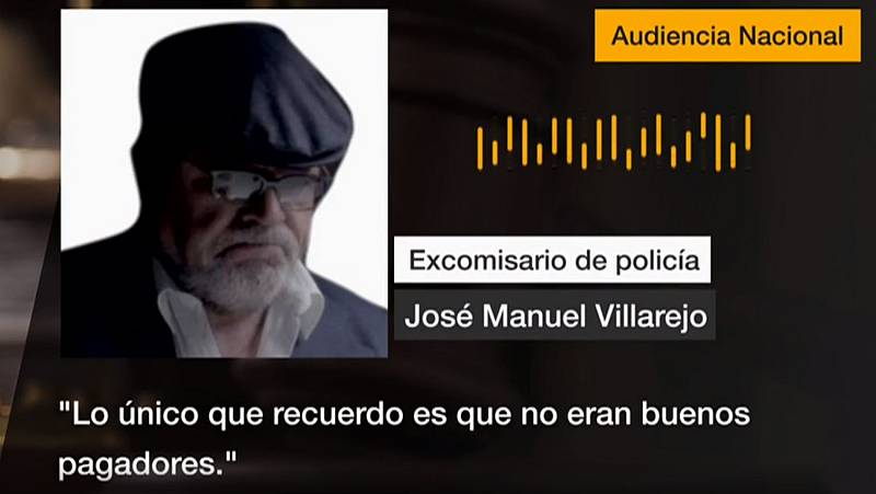 """Villarejo: """"Lo único que recuerdo es que no eran buenos pagadores"""""""