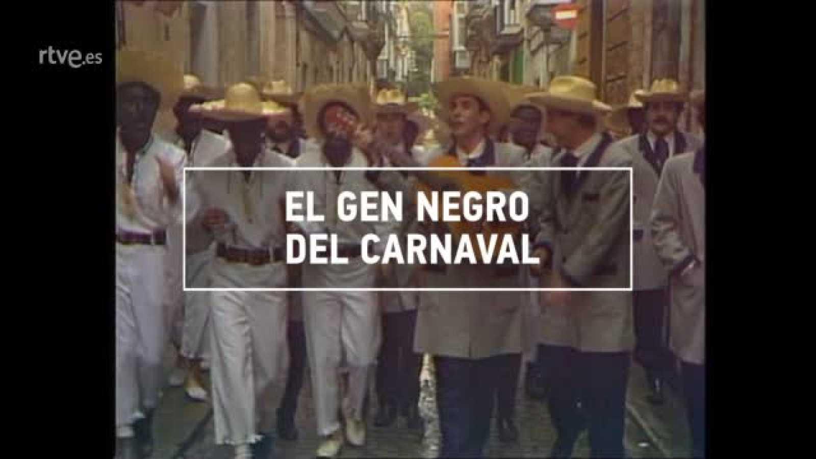 ¿Te Acuerdas? -  El gen negro del carnaval - Ver ahora