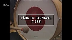 ¿Te Acuerdas? - Carnaval de Cádiz (1985)