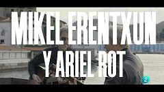 """Un país para escucharlo - Escuchando San Sebastián - Mikel Erentxun y Ariel Rot """"Cartas de amor"""""""