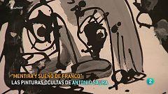 """""""Mentira y sueño de Franco"""", las pinturas ocultas de Antonio Saura"""
