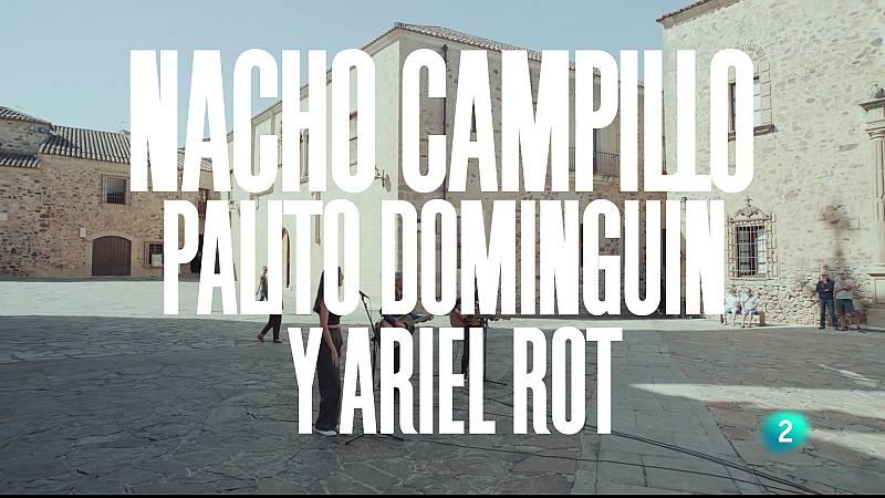 """Un país para escucharlo - Escuchando Extremadura - Nacho Campillo, Palito Dominguín y Ariel Rot """"Espaldas mojadas"""""""