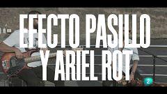 """Un país para escucharlo - Escuchando Canarias - Efecto Pasillo y Ariel Rot """"Pan y mantequilla"""""""