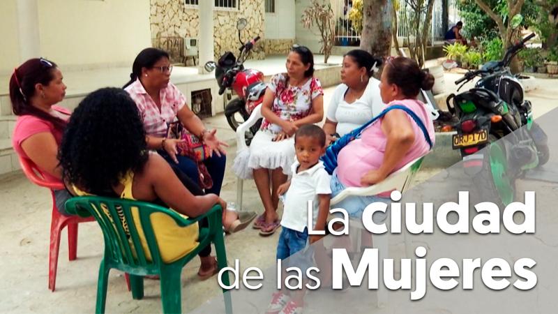 'Ciudad de las mujeres', un lugar digno para vivir construido en Colombia por desplazadas de guerra