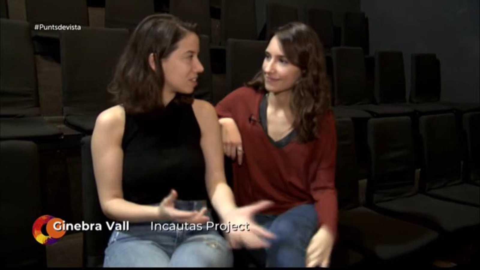 Companyia 'Incautas Project' a Punts de vista