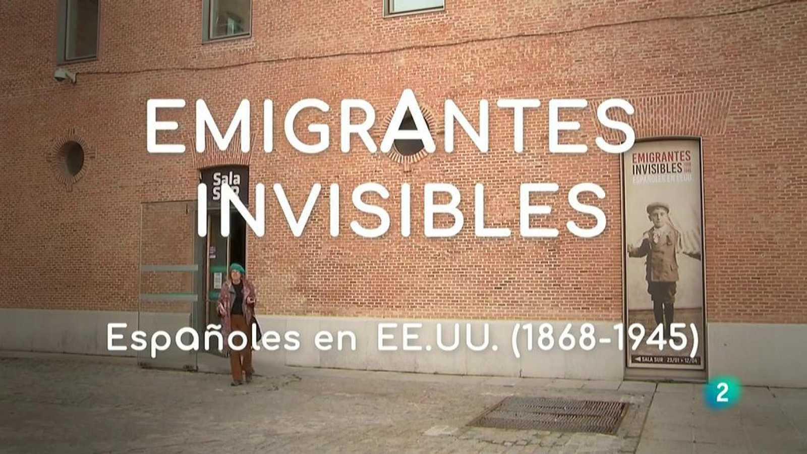 La aventura del saber. Exposición Emigrantes invisibles  Centro Cultural Conde Duque de Madrid  españoles en Estados Unidos desde 1868 a 1945