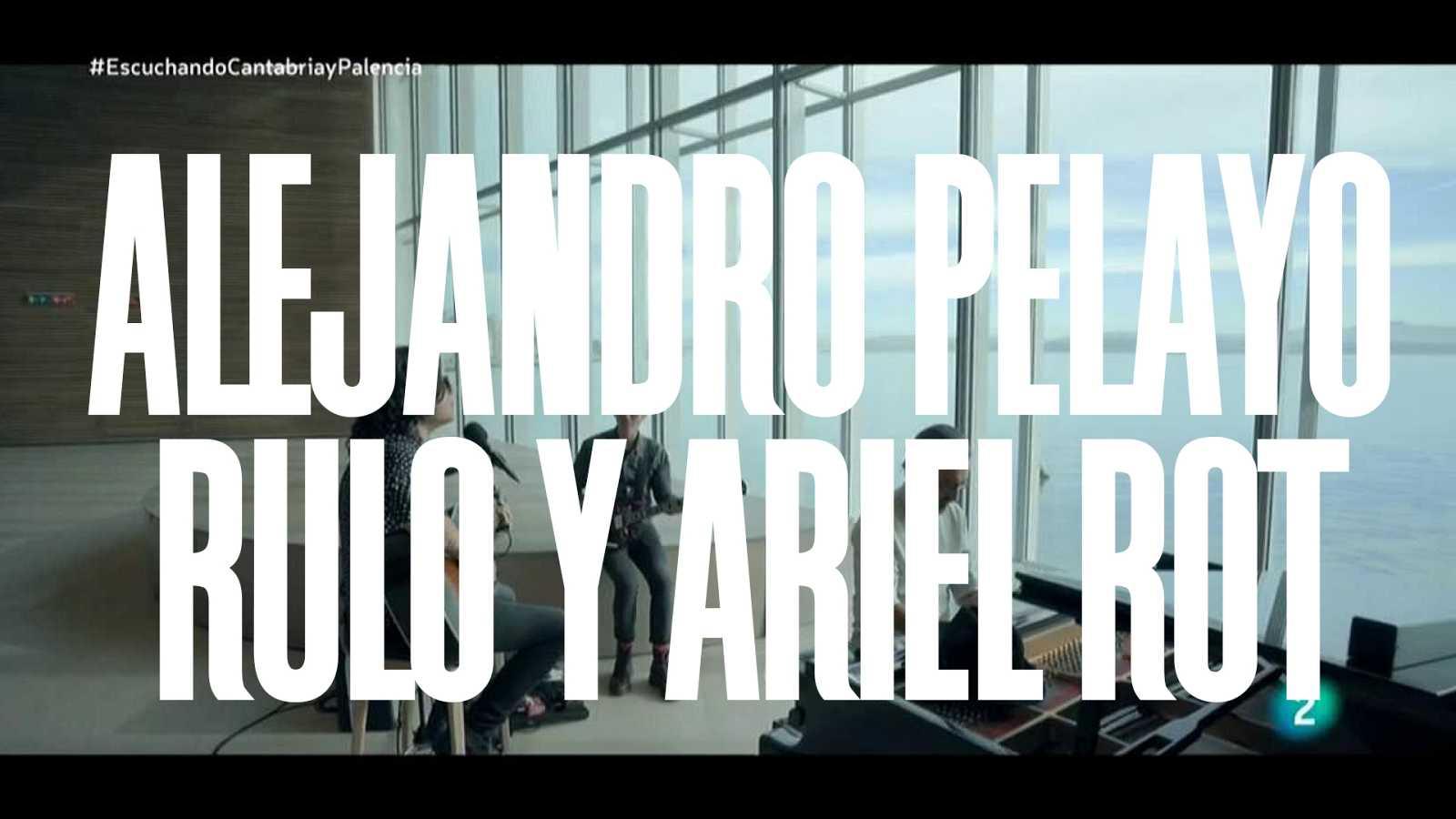 Un país para escucharlo - Alejandro Pelayo, Rulo y Ariel Rot interpretan 'La última bala'
