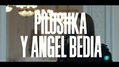 Un país para escucharlo - Piloshka y Ángel Bedía 'El hombre forzudo'