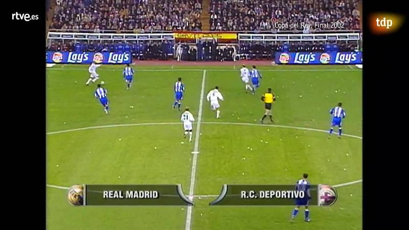 Quédate en casa - Fútbol - Final Copa del Rey 2002: Real Madrid - Deportivo - Ver ahora