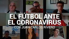 Tertulia: El fútbol en tiempo del coronavirus