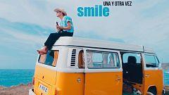 SMILE - Una y otra vez