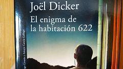 """""""El enigma de la habitación 622"""", la nueva novela de Joel Dicker que llega con la desescalada cultural"""