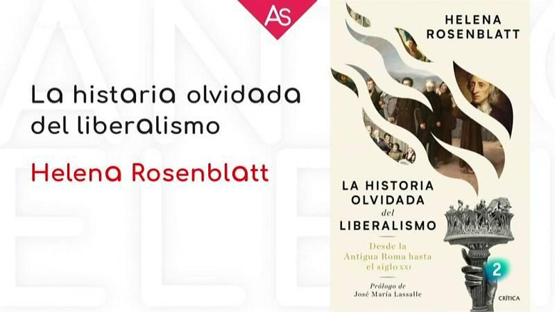La aventura del saber Helena Rosenblatt La historia olvidada del liberalismo, desde la antigua Roma hasta el siglo XXI