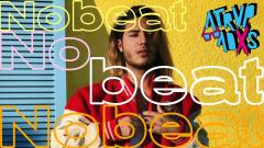 Atrvpadxs - Nobeat - 29/06/20