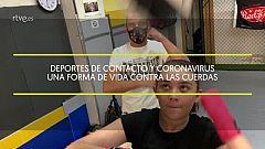 Deportes de contacto y coronavirus, una forma de vida contra las cuerdas