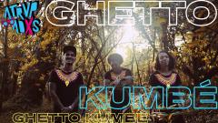 Atrvpadxs - Ghetto Kumbé (parte 1) - 06/07/20