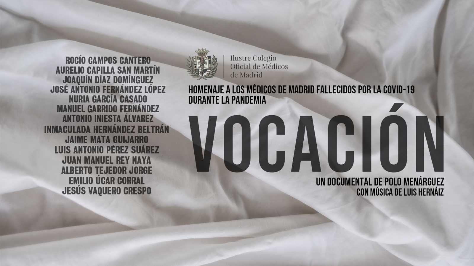 'Vocación', un homenaje a los médicos fallecidos durante la pandemia de coronavirus