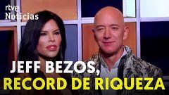 Jeff Bezos bate un nuevo récord de riqueza